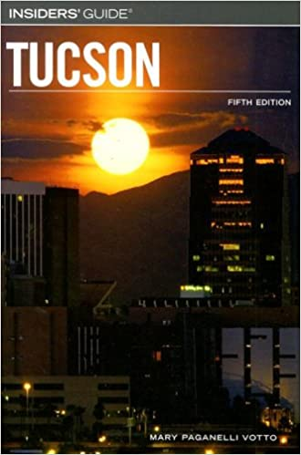 :ONLINE: Insiders' Guide To Tucson, 5th (Insiders' Guide Series). links paper Angulo first Kobila ATRIUM Trong