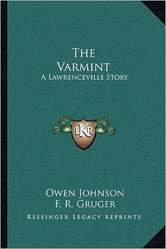 The Varmint the Varmint: A Lawrenceville Story a Lawrenceville Story