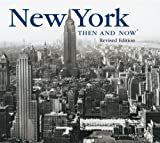 New York Then and Now, Marcia Reiss, 1592236499