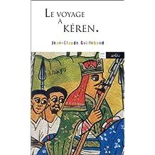 Voyage à Kéren (Le)