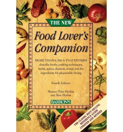 The New Food Lover's CompanionTHE NEW FOOD LOVER'S COMPANION by Herbst, Sharon Tyler (Author) on Aug-03-2007 Paperback ebook