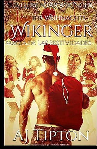 Book Ihr Weihnachts-Wikinger: Festtagsmagie: Volume 5 (Ihr Elementar-Wikinger)