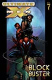 img - for Ultimate X-Men, Vol. 7: Blockbuster book / textbook / text book