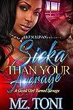 Bargain eBook - Sicka Than Your Average