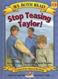 We Both Read-Stop Teasing Taylor!, Jana Carson, 1891327615