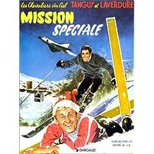 Mission speciale tanguy-laverdure 10