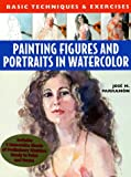 Painting Figures and Portraits in Watercolour, José María Parramón and Jose Maria Parramon, 0823051307