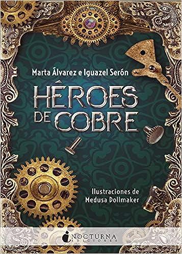Descargar – Héroes de cobre – Marta Álvarez