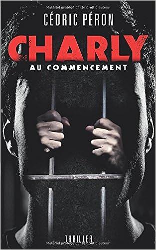 CHARLY de Cédric PERON 2017