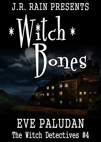 Witch Bones (Witch Detectives - Book 4