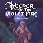 Keeper of the Violet Fire | Justin Dockins