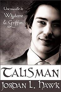Talisman (Whyborne & Griffon t. 0) par Jordan L. Hawk