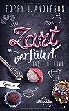 Taste of Love - Zart verführt: Roman (Die Köche von Boston, Band 3)