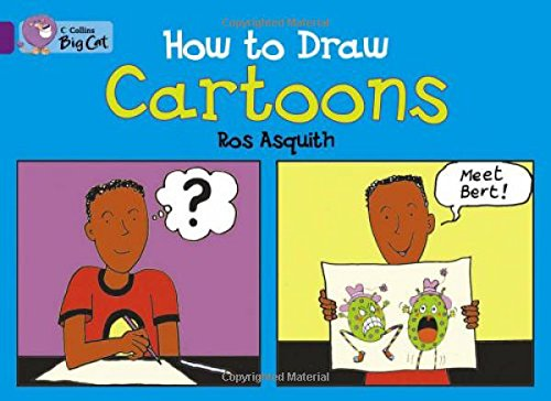 How to Draw Cartoons (Collins Big Cat)