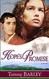 Hope's Promise (Sierra Chronicles Book 2)