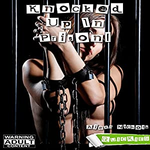 Knocked up in Prison! Audiobook
