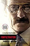 The Infiltrator: My Secret Life Inside the Dirty Banks Behind Pablo Escobar's Medellín Cartel