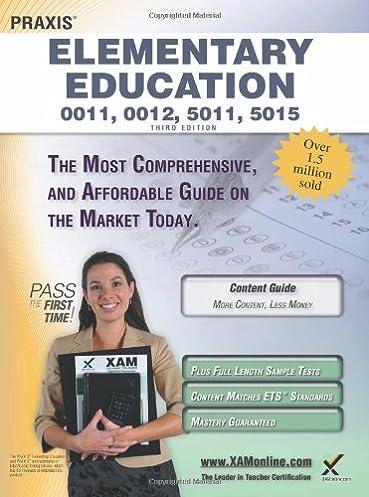 praxis elementary education 0011 0012 5011 5015 teacher rh amazon com Praxis Practice Test Math Praxis