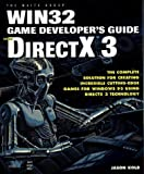 Directx 3 Developer's Guide: The Complete Solution for Creating Games for Windows 95 Using Directx 3 Technology by Jason Kolb (1997-02-01)