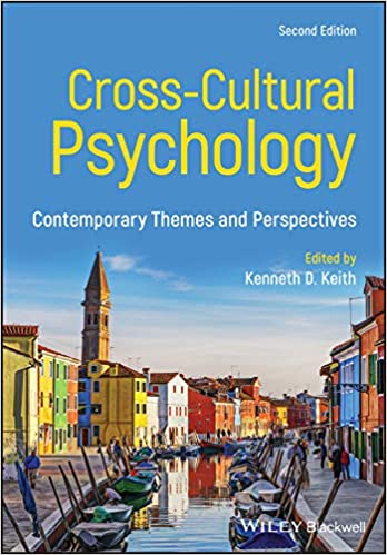 Amazon Com Cross Cultural Psychology Contemporary Themes And Perspectives 9781119438403 Keith Kenneth D Books