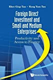 img - for Foreign Direct Investment and Small and Medium Enterprises: Productivity and Access to Finance book / textbook / text book