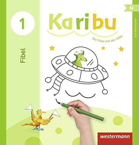 Karibu - Ausgabe 2016: Mitmachfibel Taschenbuch – 1. November 2015 Westermann Schulbuch 3141210640 Baden-Württemberg Berlin