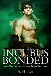 Incubus Bonded (The Incubus Series Book 2)