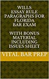 Wills Essay Rule Paragraphs for Florida Bar Exam: With BONUS MATERIAL including Issues Sheet