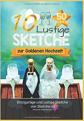 10 Lustige Sketche Zur Goldenen Hochzeit Einzigartige Und