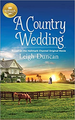 Amazon Fr A Country Wedding Based On The Hallmark Channel