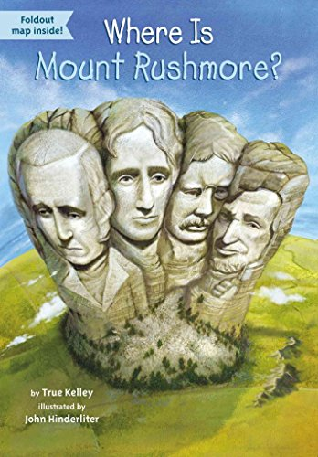 [(Where Is Mount Rushmore?)] [By (author) True Kelley ] published on (June, 2015)