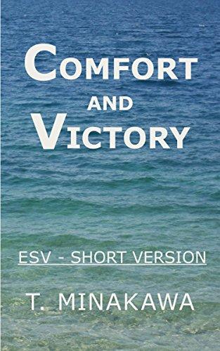 Comfort and Victory: ESV Short Version