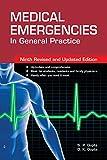MEDICAL EMERGENCIES IN GENERAL PRACTICES.9th Edition P. Gupta and D. K. Gupta