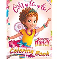 Fancy Nancy Coloring Book: for Kids Coloring Books for girls & boys (40 exclusive high-quality illustrations)