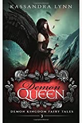 Demon Queen: A Forbidden Love Romantic Fantasy (Demon Kingdom Fairy Tales) Paperback