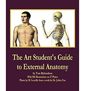 The Art Student's Guide to External Anatomy (Paperback) - Common