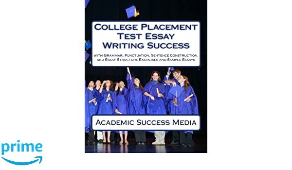 Help write an essay for college placement test