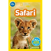 National Geographic Kids Readers: On Safari! (National Geographic Kids Readers: Level 1)