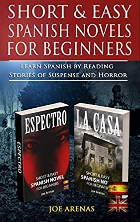 Short And Easy Spanish Novels For Beginners Learn Spanish By