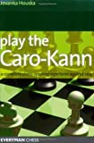Play the Caro-Kann, Jovanka Houska, 1857444345