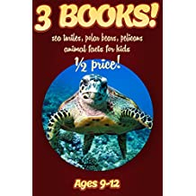 1/2 Price: 3 Bundled Books: Sea Turtle, Polar Bear, & Pelican Facts For Kids Ages 9-12: Amazing Animal Facts With Large Size Pictures: Clouducated Red Series Nonfiction For Kids