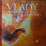 Las Revoluciones y Los Elementos, Vlady, 6071605830