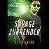 Savage Surrender: A Dire Wolves Mission