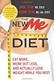 The New Me Diet, Jade Teta and Keoni Teta, 0061834882