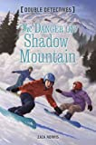 Danger on Shadow Mountain, Zack Norris, 1402791461