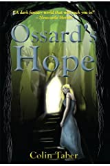 Ossard's Hope (The Ossard Series Book 2) Kindle Edition