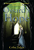 Ossard's Hope (The Ossard Series Book 2)