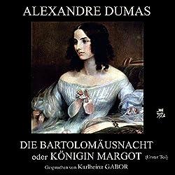 Die Bartholomäusnacht oder Königin Margot - Erster Teil