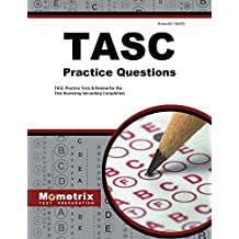 TASC Practice Questions (First Set): TASC Practice Tests & Exam Review for the Test Assessing Secondary Completion