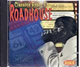 : Classics From the Roadhouse - Disc 2